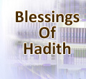 Blessings Of Hadith